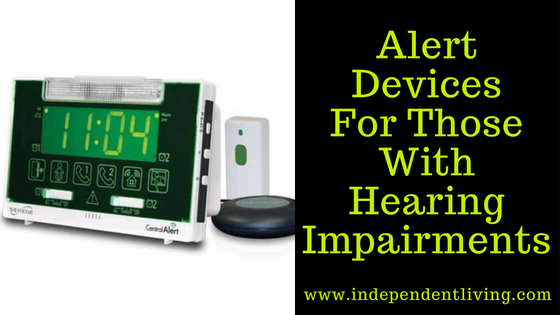 Alert Devices For Those With Hearing Impairments