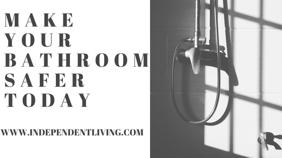 Make Your Bathroom Safer Today