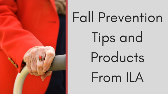 Fall Prevention Tips and Products From ILA