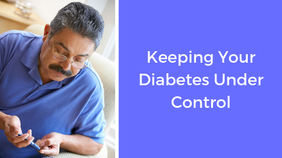 Keeping Your Diabetes Under Control